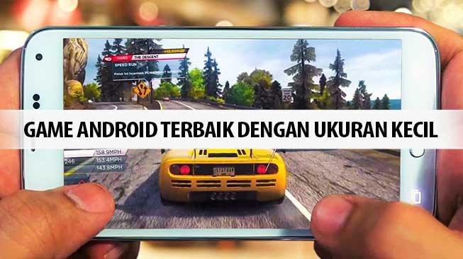 Game Android Ukuran Kecil