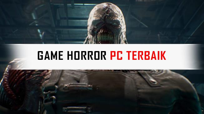 Game Horror PC Terbaik