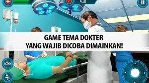 Game Tema Dokter yang Wajib Dicoba Dimainkan!